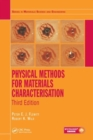 Physical Methods for Materials Characterisation - Book