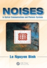 Noises in Optical Communications and Photonic Systems - eBook