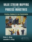 Value Stream Mapping for the Process Industries : Creating a Roadmap for Lean Transformation - Book