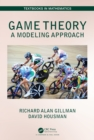 Game Theory : A Modeling Approach - eBook