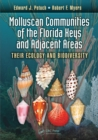 Molluscan Communities of the Florida Keys and Adjacent Areas : Their Ecology and Biodiversity - eBook