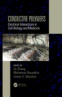 Conductive Polymers : Electrical Interactions in Cell Biology and Medicine - eBook