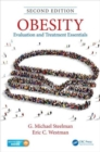 Obesity : Evaluation and Treatment Essentials, Second Edition - Book
