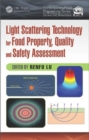 Light Scattering Technology for Food Property, Quality and Safety Assessment - Book