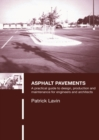 Asphalt Pavements : A Practical Guide to Design, Production and Maintenance for Engineers and Architects - eBook