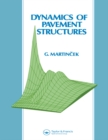 Dynamics of Pavement Structures - eBook