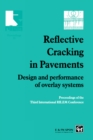 Reflective Cracking in Pavements : Design and performance of overlay systems - eBook