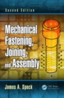 Mechanical Fastening, Joining, and Assembly - eBook