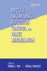 Process Engineering for Pollution Control and Waste Minimization - eBook