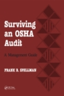 Surviving an OSHA Audit : A Managent Guide - eBook