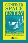 Confined Space Entry : Guide to Compliance - eBook