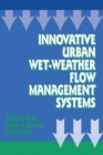 Innovative Urban Wet-Weather Flow Management Systems - eBook