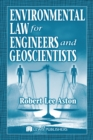 Environmental Law for Engineers and Geoscientists - eBook