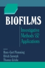 Biofilms : Investigative Methods and Applications - eBook