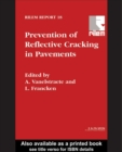 Prevention of Reflective Cracking in Pavements - eBook
