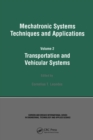 Mechatronic Systems Techniques and Applications - eBook