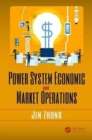 Power System Economic and Market Operations - Book