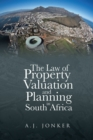 The Law of Property Valuation and Planning in South Africa - eBook