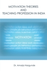 Motivation Theories and Teaching Profession in India - eBook