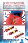 Handbook of Interventional Cardiac Procedures for Junior Cardiologists : A Summary of Current Cardiology Literature - eBook