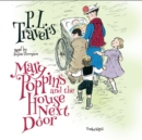 Mary Poppins and the House Next Door - eAudiobook