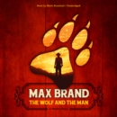 The Wolf and the Man : A Western Story - eAudiobook