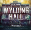 Wylding Hall - eAudiobook