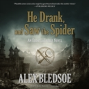 He Drank, and Saw the Spider - eAudiobook