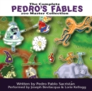 The Complete Pedro's 200 Fables Master Collection - eAudiobook