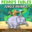 Pedro's Fables: Jungle Animals - eAudiobook