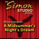 Simon Studio Presents: A Midsummer Night's Dream - eAudiobook