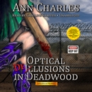 Optical Delusions in Deadwood - eAudiobook