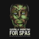 Guerrilla Marketing for Spas - eAudiobook