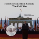 Historic Moments in Speech: The Cold War - eAudiobook