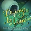 Dying to Win - eAudiobook