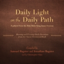Daily Light on the Daily Path (Updated from the Holy Bible King James Version) - eAudiobook
