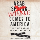 Arab Winter Comes to America - eAudiobook