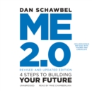Me 2.0, Revised and Updated Edition : 4 Steps to Building Your Future - eAudiobook