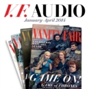Vanity Fair: January-April 2014 Issue - eAudiobook