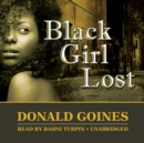 Black Girl Lost - eAudiobook