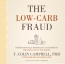 The Low-Carb Fraud - eAudiobook