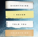 Everything I Never Told You - eAudiobook