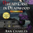 Dead Case in Deadwood - eAudiobook