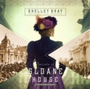 Secrets of Sloane House - eAudiobook