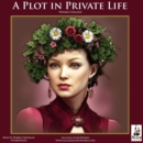 A Plot in Private Life - eAudiobook