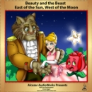 Beauty and the Beast & East of the Sun, West of the Moon - eAudiobook