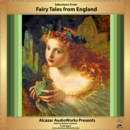 Selections from Fairy Tales from England - eAudiobook