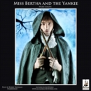 Miss Bertha and the Yankee - eAudiobook