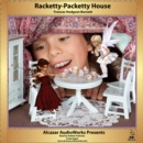 Racketty-Packetty House - eAudiobook