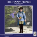 The Happy Prince, and Other Tales - eAudiobook